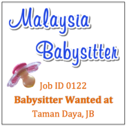 Babysitter Wanted in Taman Daya JB