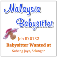 Babysitter Wanted in Subang Jaya